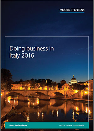 Doing business in Italy 2016 Moore Stephens International Limited